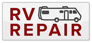 RV repairs for less!!