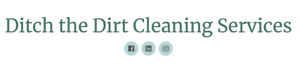 Ditch the Dirt Cleaning Services are Hiring