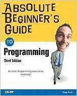 416 Page Paperback 'Absolute Beginner's Guide to Programming'