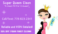 "Super Queen Clean "" A Clean Fit For A Queen"""