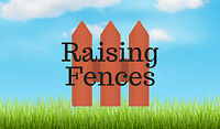 Raising fences and repairs