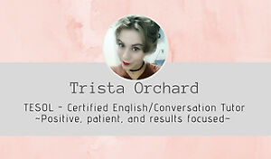 TESOL - Certified English/Conversation Tutor
