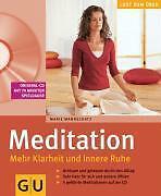 Meditation. Mehr Klarheit und innere Ruhe mit CD von Marie Mannschatz (2005, Ta…