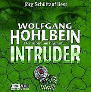 Intruder, 6 Audio-CDs von Wolfgang Hohlbein (2003)