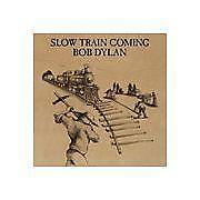 Bob Dylan Slow Train Coming