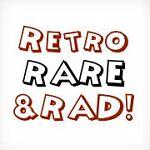 Retro Rare and Rad