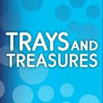 Trays and Treasures