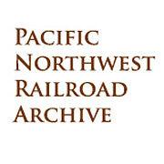 Pacific Northwest Railroad Archive