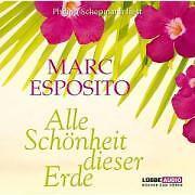 Alle Schönheit dieser Erde von Marc Esposito (2008)