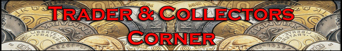 Trader & Collectors Corner