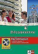 Découvertes 4 - Das Trainingsbuch mit Audio-CD von Martine Delaud