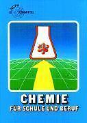 Chemie für Schule und Beruf von Eckhard Ignatowitz (1999, Taschenbuch)