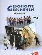 Geschichte und Geschehen - aktuelle Ausgabe: Geschichte und Geschehen 4. Neubear