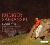 Romantik: Eine deutsche Affäre von Rüdiger Safranski