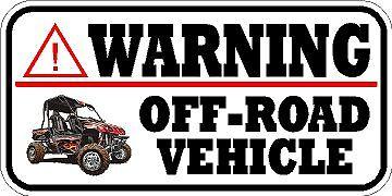VINYL WARNING WINDOW DECAL BUMPER STICKER SIDE BY SIDE Off Road Vehicle ash 4x4