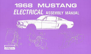 Mustang 1968 Electrical Assembly Manual 68