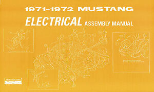 Mustang 1971-1972 Electrical Assembly Manual 71-72