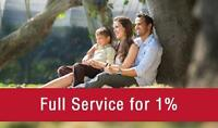 Max 3.75% - Full Service Real Estate  - Options from $995 or 1%