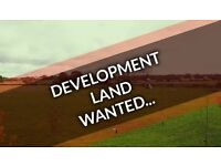 LAND WANTED - DOES YOUR GARDEN LAND OR PROPERTY HAVE DEVELOPMENT POTENTIAL? ALL TYPES OF LAND WANTED