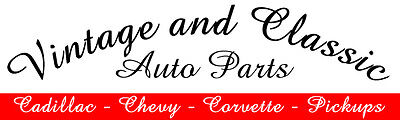 Vintage and Classic Auto Parts