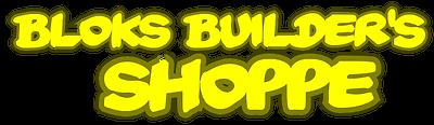 Bloks Buillder's Shoppe