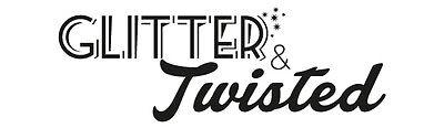 Glitter n Twisted