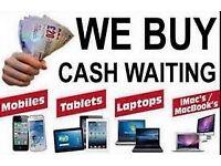 We Buy Phones, ipad, laptops / Electronics 4 Cash / Wanted