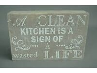 A Clean Kitchen Is A Sign Of A Wasted Life Wooden Distressed Block Plaque