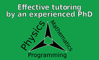 Tutoring by a PhD -- math, physics, programming, $30/hr