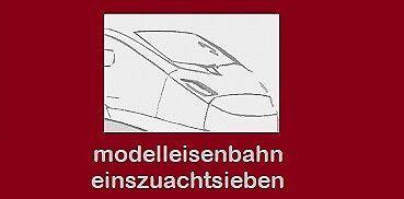 modelleisenbahn einszuachtsieben