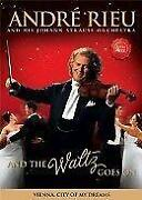 Andre Rieu and The Waltz Goes On