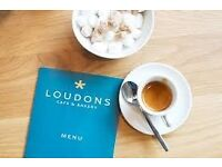 Skilled servers and/or baristas now being hired for permanent roles within Loudons' unique team.