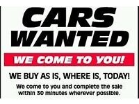 CARS WANTED TOP CASH PAID MOT FAILURES OR UNWATED CAR CASH PAID FREE COLLECTION