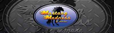 Mustang Madness and MORE