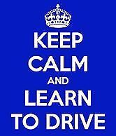 Learn to Drive.