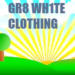 GR8 WHITE CLOTHING