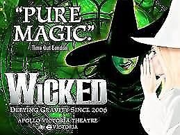 4 WICKED tickets- This Saturday 18th November- great tickets RRP £45 per ticket