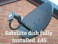 Fully fitted satellite dish