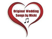 Original Wedding Songs by Micki