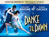 2 X TICKETS, DANCE 'TIL DAWN, EDINBURGH PLAYHOUSE, FRI 4TH APRIL @ 7:30PM Ferry Road, Edinburgh