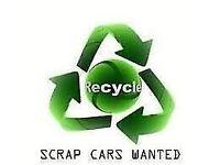 Scrap cars wanted dead or alive scrap spares or repairs
