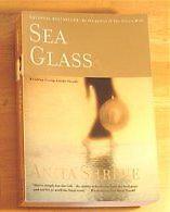 Sea Glass by Anita Shreve (Paperback Novel - Excellent Read)