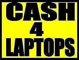 Laptops wanted paying cash