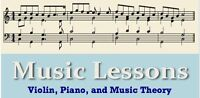 Music Lessons: Violin, Piano, and Music Theory