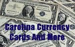 Carolina Currency Cards And More