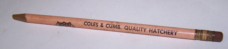 Old COLES & CUMB HATCHERY Pencil TRILLA ILLINOIS American Poultry Federation