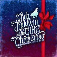 BOB BALDWIN - THE GIFT OF CHRISTMAS - CD - Sealed