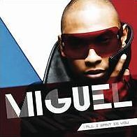 MIGUEL : ALL I WANT IS YOU (CD) sealed