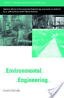 Environmental Engineering (By Ruth F. Weiner, Robin A. Matthews)