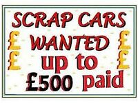 WANTED 2 DAY CASH 4 CARS SCRAP MONEY FOR MOTORS CARS VANS TRUCK TIPPERS HORSE BOX NO MOT NO RUNNERS